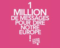 Un million de message pour choisir notre europe